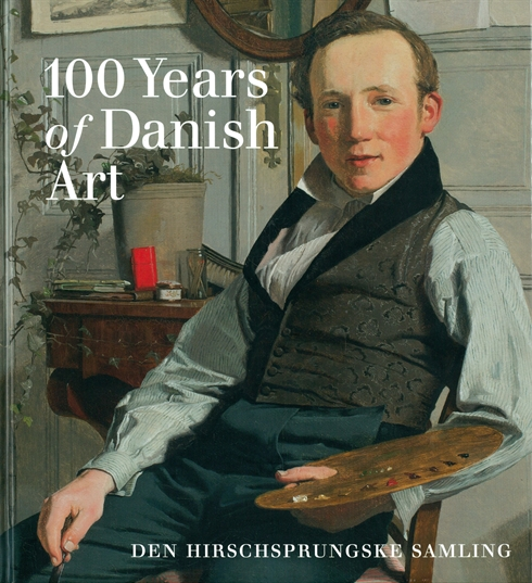 100 Years of Danish Art. 100 paintings from the 19th century